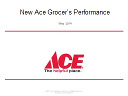 New Ace Grocer�s Performance