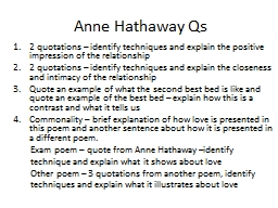 Anne Hathaway Qs 2 quotations – identify techniques and explain the positive impression of the re
