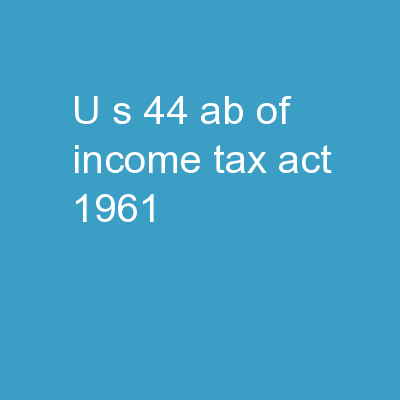 U/S  44 AB of Income Tax Act, 1961