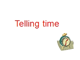 Telling time Quelle  heure