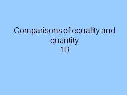 Comparisons of equality and quantity