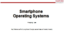 Smartphone  Operating Systems