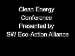Clean Energy Conference Presented by SW Eco-Action Alliance