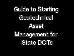 Guide to Starting Geotechnical Asset Management for State DOTs