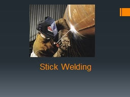 Stick Welding Performance Scale