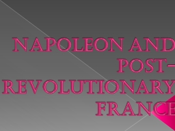 Napoleon and Post-Revolutionary France