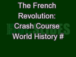 The French Revolution: Crash Course World History #