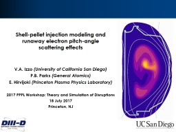 Shell-pellet injection modeling and runaway electron pitch-angle scattering effects