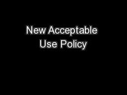New Acceptable Use Policy