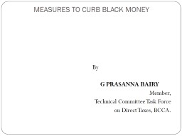 MEASURES TO CURB BLACK MONEY