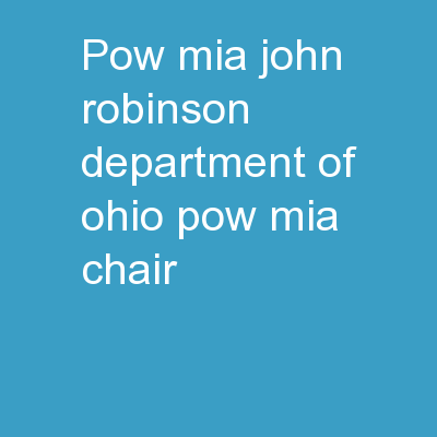 POW/MIA John Robinson – Department of Ohio POW/MIA Chair