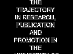 NEGOTIATING THE TRAJECTORY IN RESEARCH, PUBLICATION AND PROMOTION IN THE UNIVERSITY OF