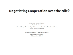 Negotiating Cooperation over the Nile?