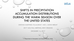 Shifts in PRECIPITATION ACCUMULATION DISTRIBUTIONS DURING THE WARM SEASON OVER THE UNITED STATES