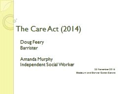 The Care Act (2014) Doug PowerPoint PPT Presentation