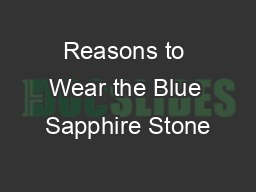 Reasons to Wear the Blue Sapphire Stone