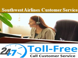 Contact Southwest Airlines Customer Service 1-855-500-0238