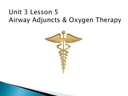 Unit 3 Lesson  5 Airway PowerPoint PPT Presentation