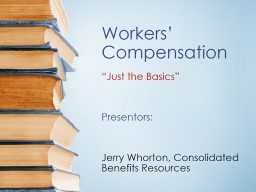 "Workers' Compensation ""Just the Basics"""