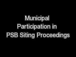 Municipal Participation in PSB Siting Proceedings