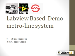 Labview Based  Demo metro-line system