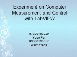 Experiment on Computer Measurement and Control with LabVIEW