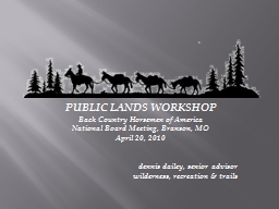PUBLIC LANDS WORKSHOP Back Country Horsemen of America