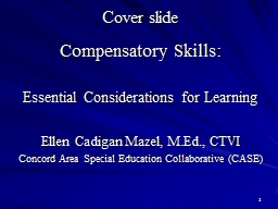 Compensatory Skills:  Essential Considerations for Learning