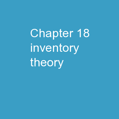 Chapter 18 Inventory Theory