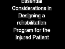 Essential Considerations in Designing a rehabilitation Program for the Injured Patient