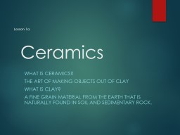 Ceramics What is Ceramics?