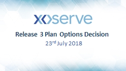 Release 3 Plan Options Decision