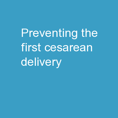 Preventing the First Cesarean Delivery