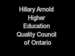 Hillary Arnold Higher Education Quality Council of Ontario