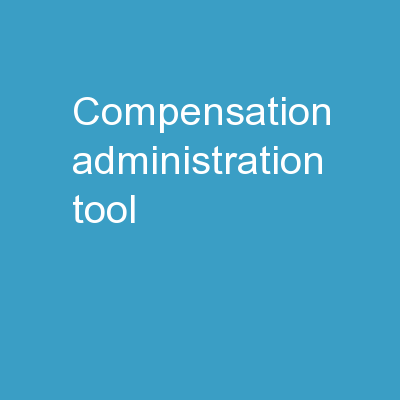 Compensation Administration Tool