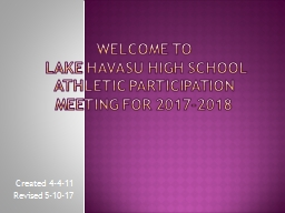 Welcome to  Lake Havasu High School Athletic Participation Meeting for 2017-2018