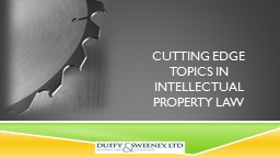 Cutting Edge Topics in Intellectual Property