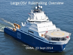 Large OSV Rulemaking Overview