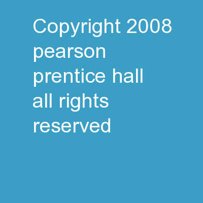 Copyright � 2008 Pearson Prentice Hall. All rights reserved.