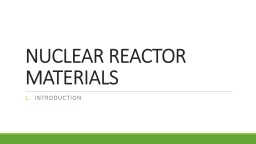 NUCLEAR REACTOR MATERIALS