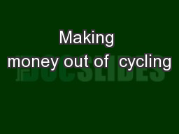 Making money out of  cycling