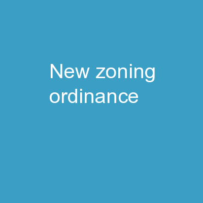 New  Zoning Ordinance