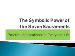 The Symbolic Power of the Seven Sacraments