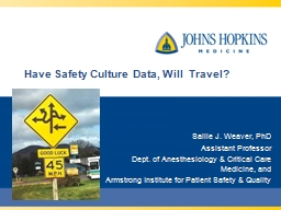 Have Safety  C ulture Data, Will  Travel?