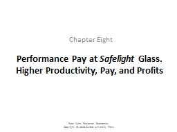 Performance Pay at  Safelight