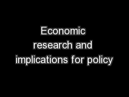 Economic research and implications for policy