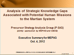 1 Analysis of Strategic Knowledge Gaps Associated with Potential Human Missions to the Martian Syst