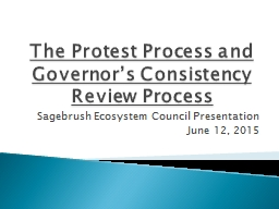 The Protest Process and Governor�s Consistency Review Process