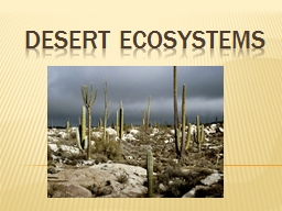 DESERT Ecosystems Description