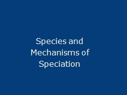 Species and Mechanisms of Speciation